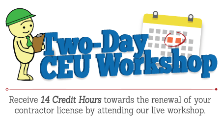 Two Day Contractor CE Workshop