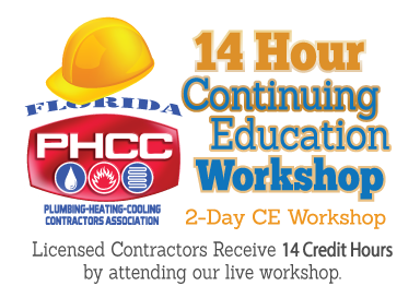Contractor Continuing Education Workshop  Live Course Package - Sarasota for PHCC Members